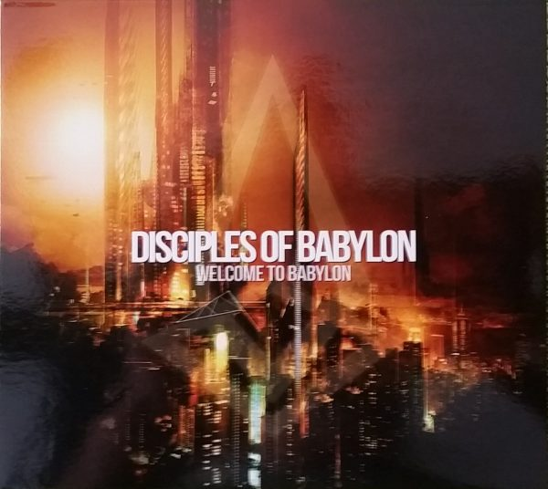 "EP Review: Disciples of Babylon – ""Welcome to Babylon"""