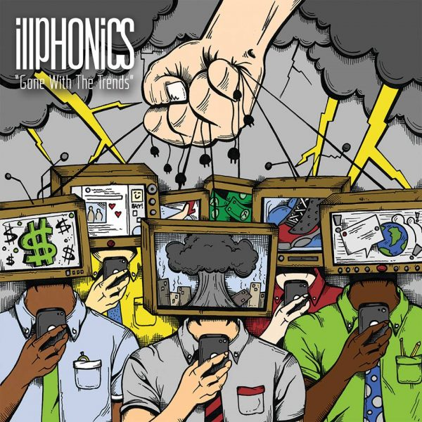 "iLLPHONiCS – ""Gone With The Trends"" Album Review"