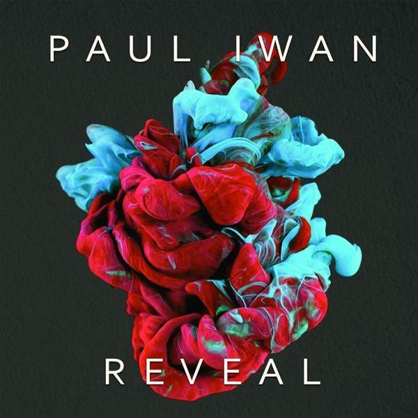 """Album Review: Paul Iwan – """"Reveal"""""""