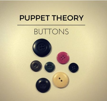 """EP Review: Puppet Theory – """"Buttons"""""""