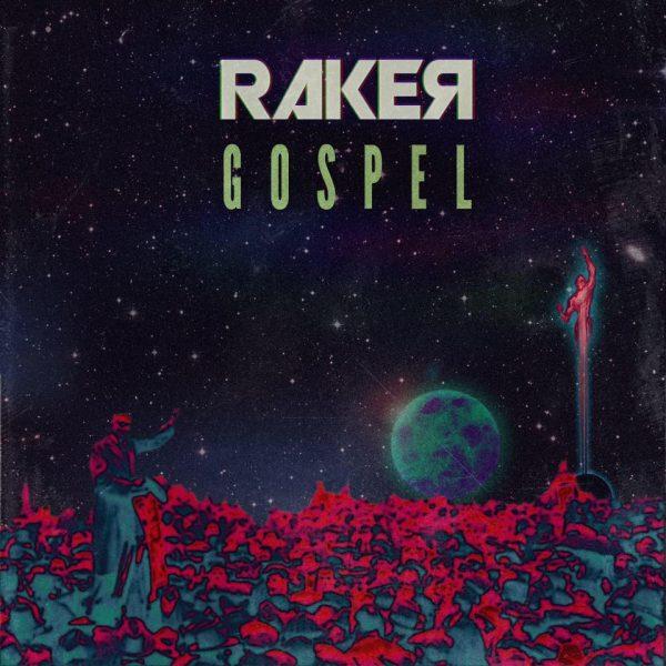 """Song Review: RAKER – """"Gospel"""""""