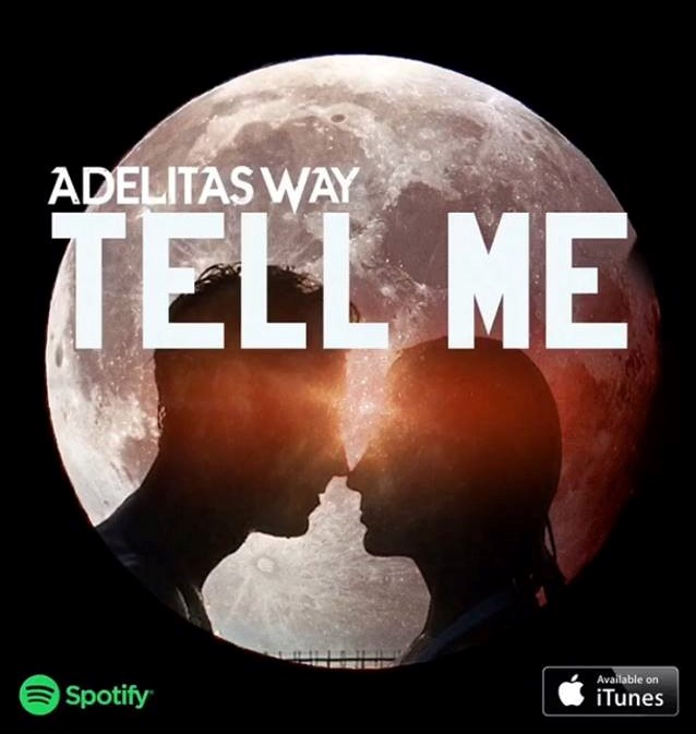"Song Review: ADELITAS WAY – ""Tell Me"""