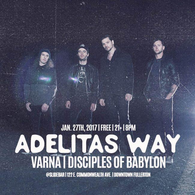 Concert Review: ADELITAS WAY & DISCIPLES OF BABYLON – Jan. 27,2017