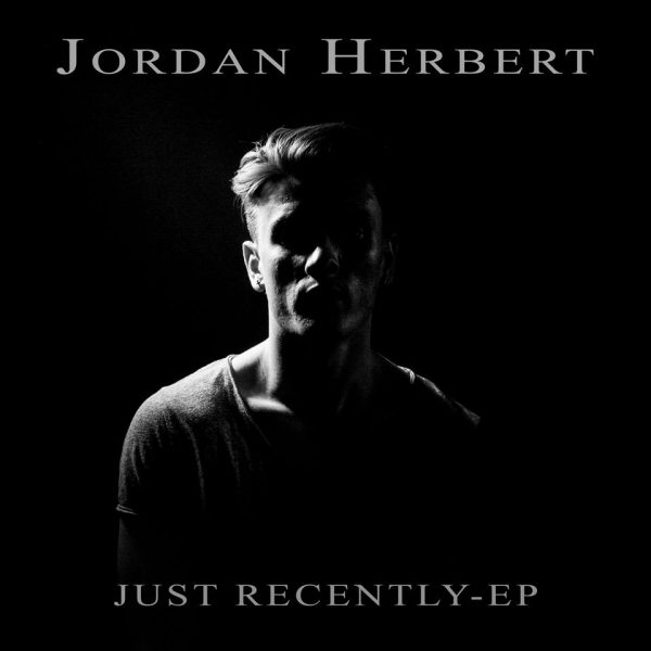 "EP Review: JORDAN HERBERT – ""Just Recently"""