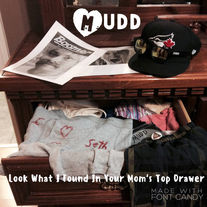 """Album Review: MUDD – """"Look What I Found in Your Mom's TopDrawer"""""""