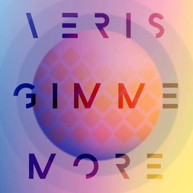 VERIS Gimme More