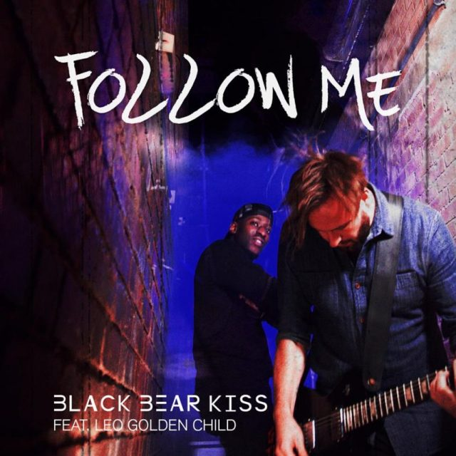 black bear kiss follow me
