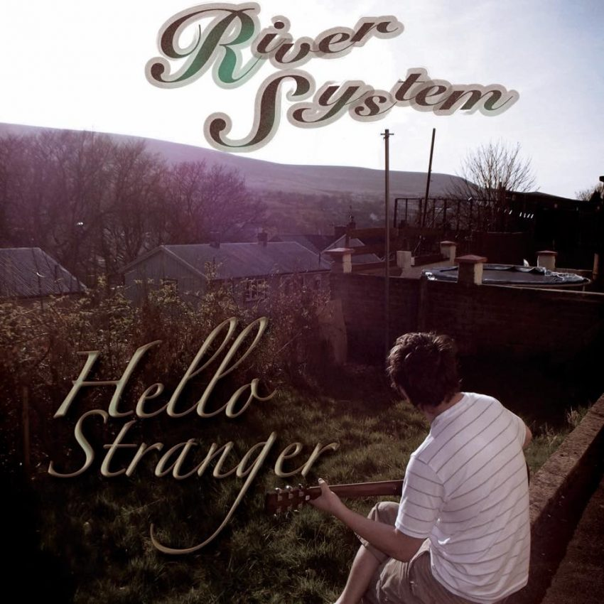 RiverSystem Hello Stranger