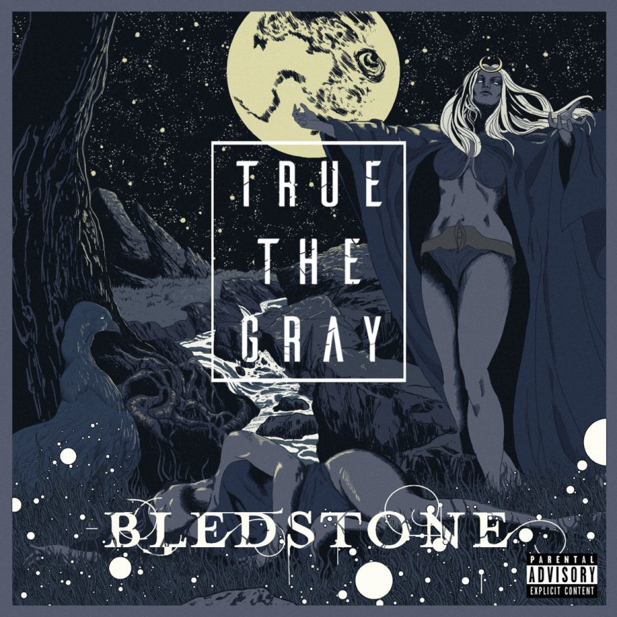 True the Gray Bledstone