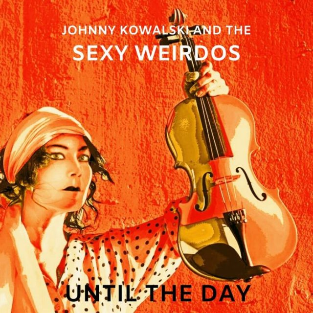 Johnny Kowalski & Sexy Wizards album