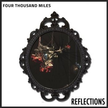 4000 Miles - Reflections