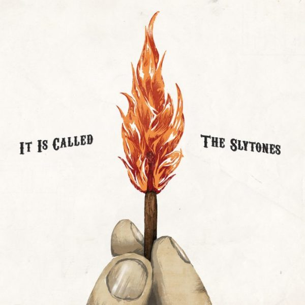 The Slytones It_Is_Called_FRONT