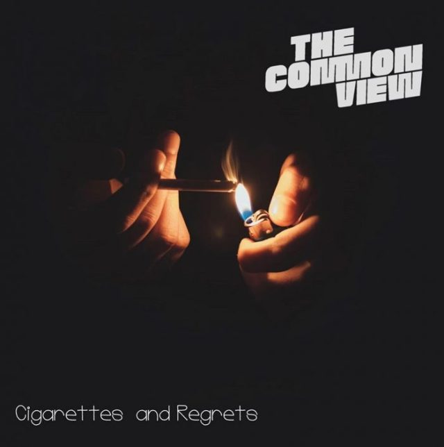 The Common View Cigarettes & Regrets